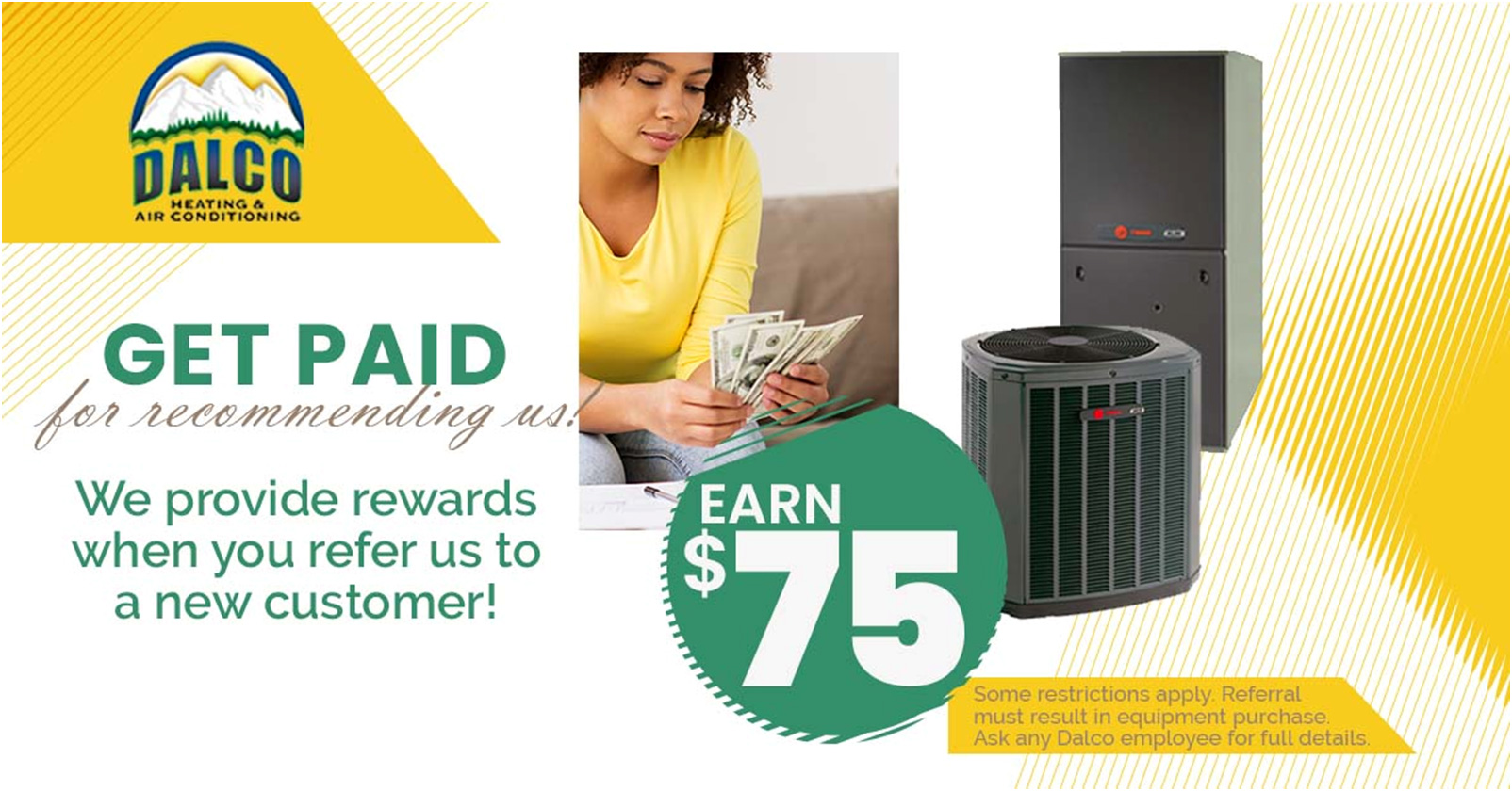 Promotional graphic about the $75 money Dalco will pay for some customer referrals.