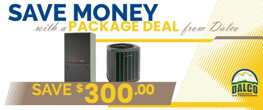 Promotion to save $300 when getting a package heating and air conditioning system from Dalco