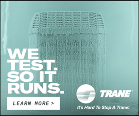 "Trane ""we test to it runs"" furnace frozen to ensure quality"